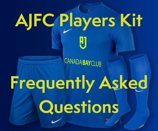 AJFC Players Kit - Frequently Asked Questions